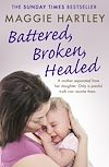 Download this eBook Battered, Broken, Healed