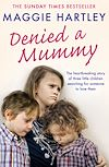 Download this eBook Denied a Mummy