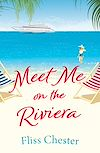 Télécharger le livre :  Meet Me on the Riviera
