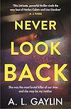 Télécharger le livre :  Never Look Back