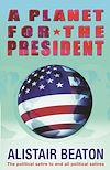 Télécharger le livre :  A Planet for the President