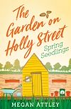 Download this eBook The Garden on Holly Street Part One