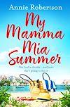 Télécharger le livre :  My Mamma Mia Summer