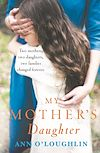 Download this eBook My Mother's Daughter