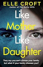 Téléchargez le livre :  Like Mother, Like Daughter