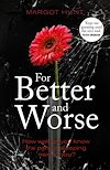 Download this eBook For Better and Worse