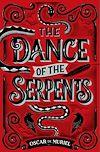 Télécharger le livre :  The Dance of the Serpents