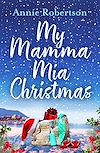 Download this eBook My Mamma Mia Christmas