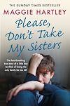 Télécharger le livre :  Please Don't Take My Sisters