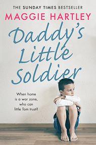 Téléchargez le livre :  Daddy's Little Soldier