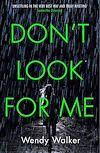 Télécharger le livre :  Don't Look For Me