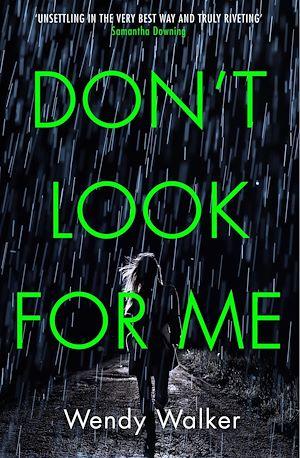 Téléchargez le livre :  Don't Look For Me