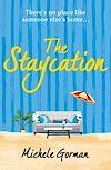 Télécharger le livre :  The Staycation