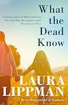 Télécharger le livre :  What the Dead Know
