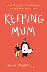 Téléchargez le livre :  Keeping Mum