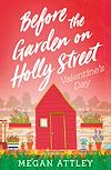 Download this eBook Before the Garden on Holly Street