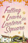 Télécharger le livre :  Falling Leaves in Lantern Square