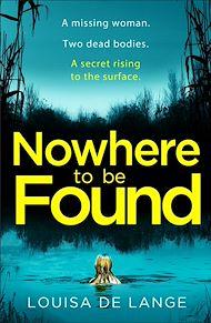 Téléchargez le livre :  Nowhere to be Found