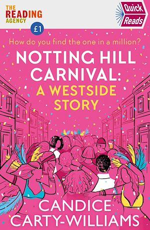 Téléchargez le livre :  Notting Hill Carnival (Quick Reads)