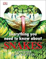 Téléchargez le livre :  Everything You Need to Know About Snakes