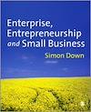 Télécharger le livre :  Enterprise, Entrepreneurship and Small Business