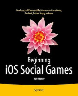 Beginning iOS Social Games