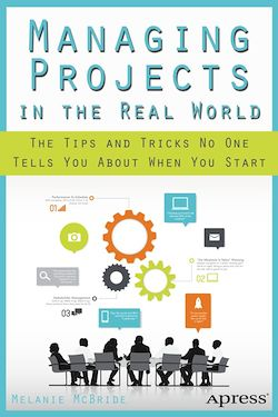 Managing Projects in the Real World