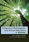 Télécharger le livre :  Indigenous Philosophies and Critical Education