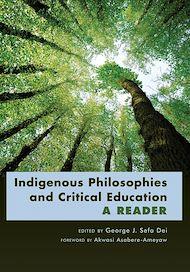 Téléchargez le livre :  Indigenous Philosophies and Critical Education