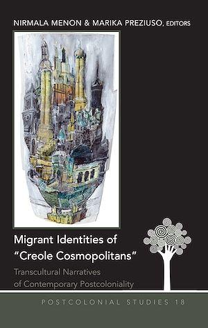 Téléchargez le livre :  Migrant Identities of «Creole Cosmopolitans»