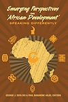 Télécharger le livre :  Emerging Perspectives on 'African Development'