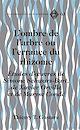 Télécharger le livre : L'ombre de l'arbre ou l'errance du rhizome
