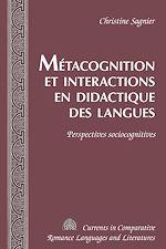 Téléchargez le livre :  Métacognition et interactions en didactique des langues