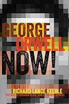 Télécharger le livre :  George Orwell Now!