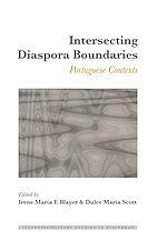 Téléchargez le livre :  Intersecting Diaspora Boundaries