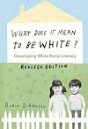 Télécharger le livre :  What Does It Mean to Be White?