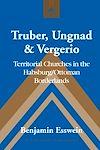 Télécharger le livre :  Truber, Ungnad & Vergerio