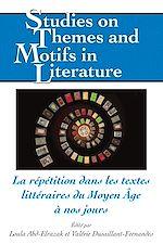 Download this eBook La répétition dans les textes littéraires du Moyen Âge à nos jours