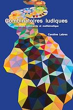 Download this eBook Combinatoires ludiques