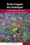 Télécharger le livre :  Écrire l'espace des Amériques