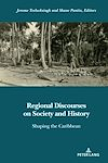 Télécharger le livre :  Regional Discourses on Society and History