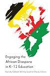 Télécharger le livre :  Engaging the African Diaspora in K-12 Education