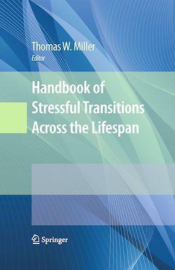 Handbook of Stressful Transitions Across the Lifespan