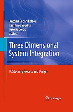 Three Dimensional System Integration