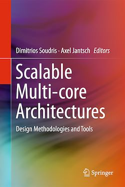 Scalable Multi-core Architectures