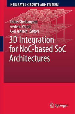 3D Integration for NoC-based SoC Architectures
