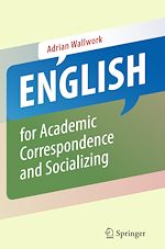 Download this eBook English for Academic Correspondence and Socializing