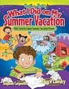 Télécharger le livre :  What I Did on My Summer Vacation