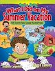 Download this eBook What I Did on My Summer Vacation