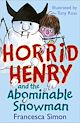 Download this eBook Horrid Henry and the Abominable Snowman